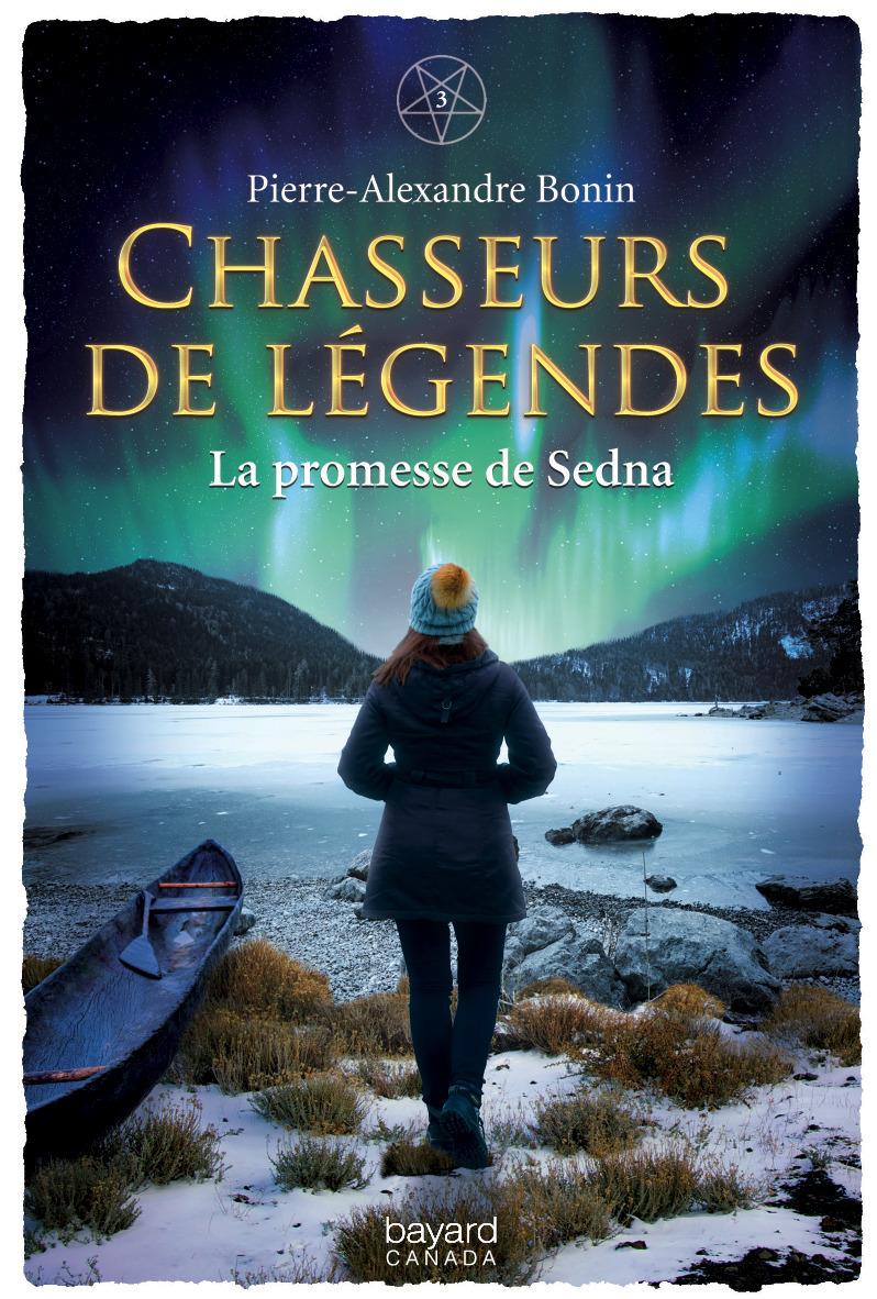 Chasseurs de legendes v 03 la promesse de sedna