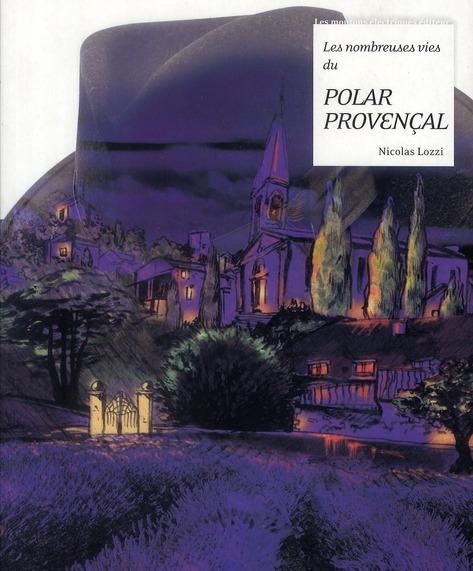 Les nombreuses vies du polar provençal