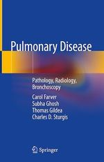 Pulmonary Disease  - Charles D. Sturgis - Carol Farver - Thomas Gildea - Subha Ghosh