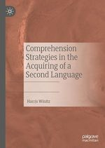 Comprehension Strategies in the Acquiring of a Second Language  - Harris Winitz