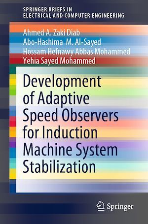Development of Adaptive Speed Observers for Induction Machine System Stabilization