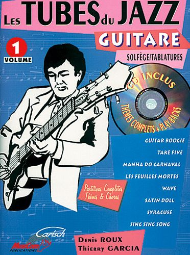 Tubes Du Jazz (Les) : Guitare, Vol 1 + Cd