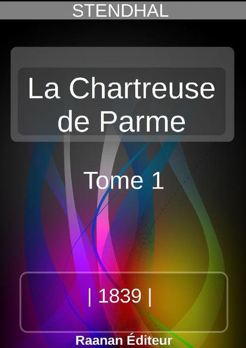 La Chartreuse de Parme 1