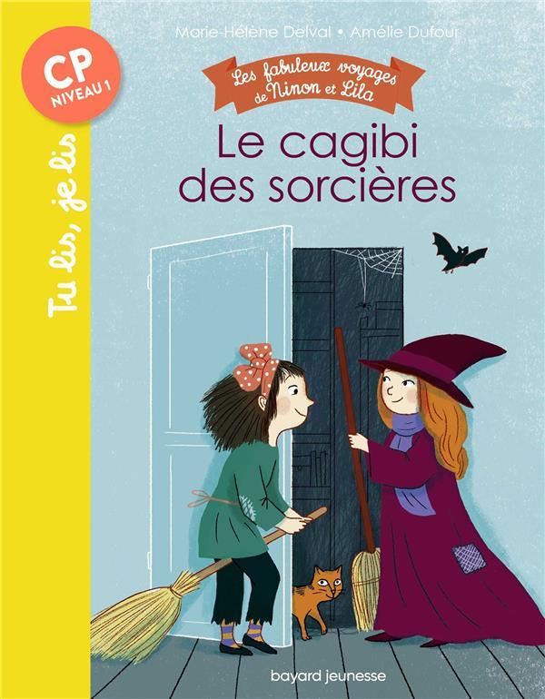 les fabuleux voyages de Ninon et Lila, t.3 ; le cagibi des sorcieres