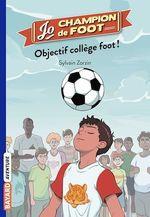 Vente Livre Numérique : Jo, champion de foot, Tome 06  - Sylvain Zorzin
