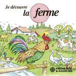 Je découvre la ferme  - Pierre Huguet