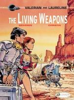 Vente Livre Numérique : Valerian & Laureline - Volume 14 - The Living Weapons  - Pierre Christin