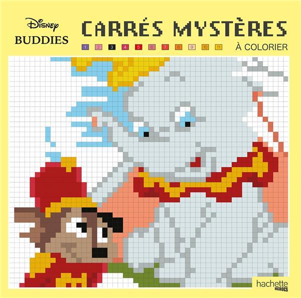 Carres Mysteres A Colorier Disney Buddies William Bal Hachette Pratique Papeterie Coloriage Le Hall Du Livre Nancy