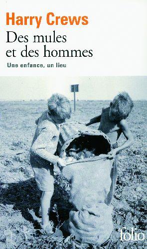 Des mules et des hommes ; une enfance, un lieu