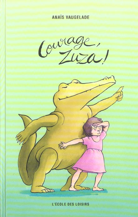 Courage, Zuza!
