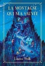 Vente EBooks : La montagne qui m'a sauvée  - Lauren Wolk