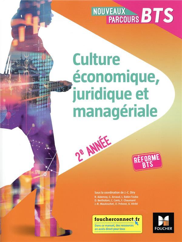 Culture économique, juridique et managériale ; 2e année ; manuel de l'élève (édition 2019)