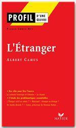 Vente Livre Numérique : Profil - Camus (Albert) : L'Etranger  - Albert Camus - Pierre-Louis Rey