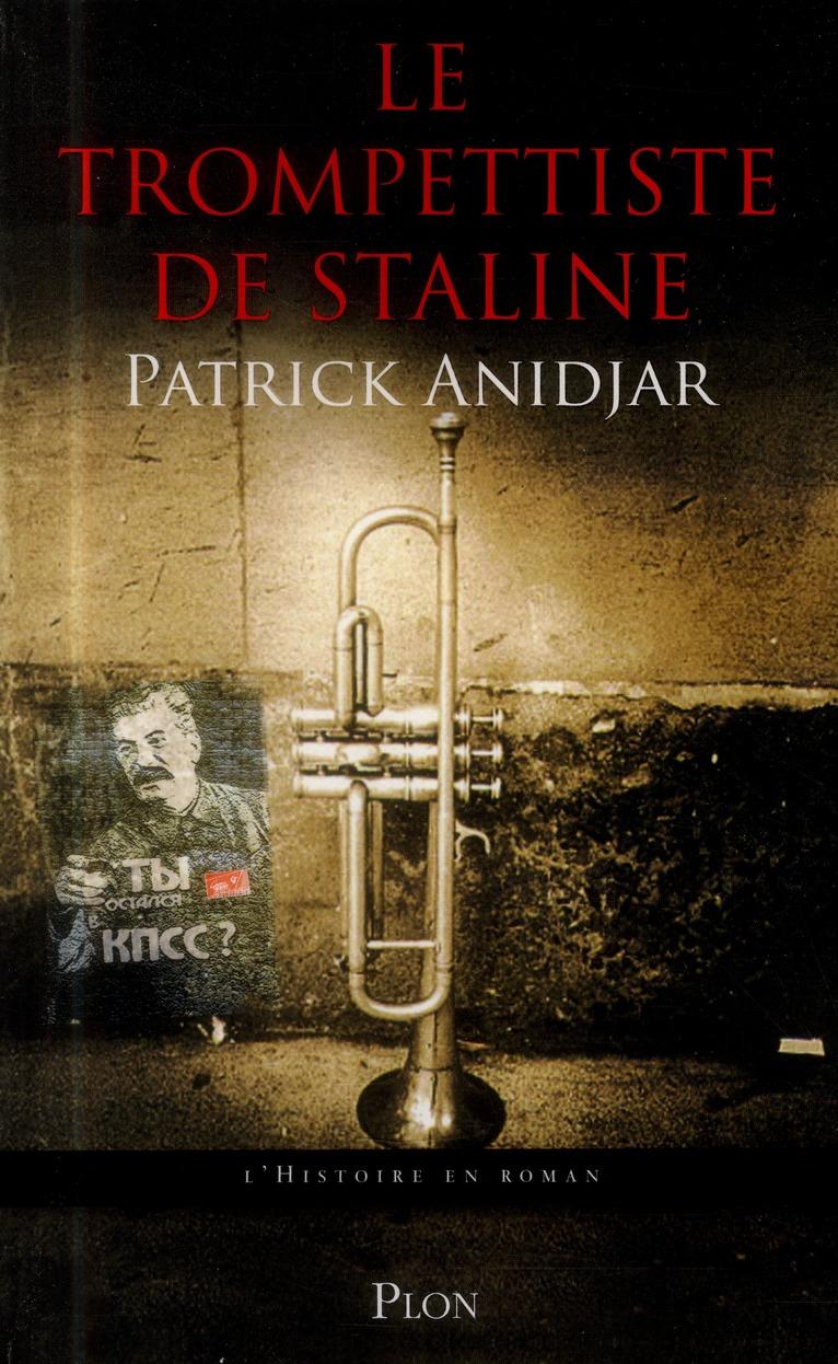 Le trompettiste de Staline
