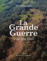 Vente EBooks : La Grande Guerre vue du ciel  - Michel.. Bernard