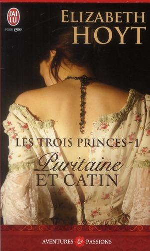 Les Trois Princes T.1 ; Puritaine Et Catin