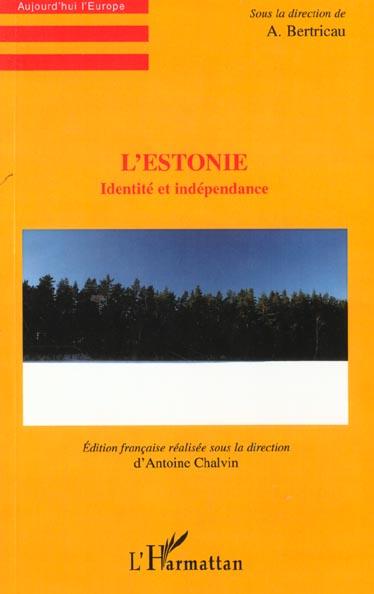 L'estonie - identite et independance