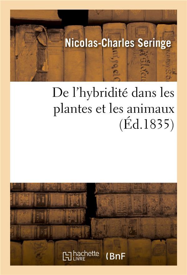 De l'hybridite dans les plantes et les animaux