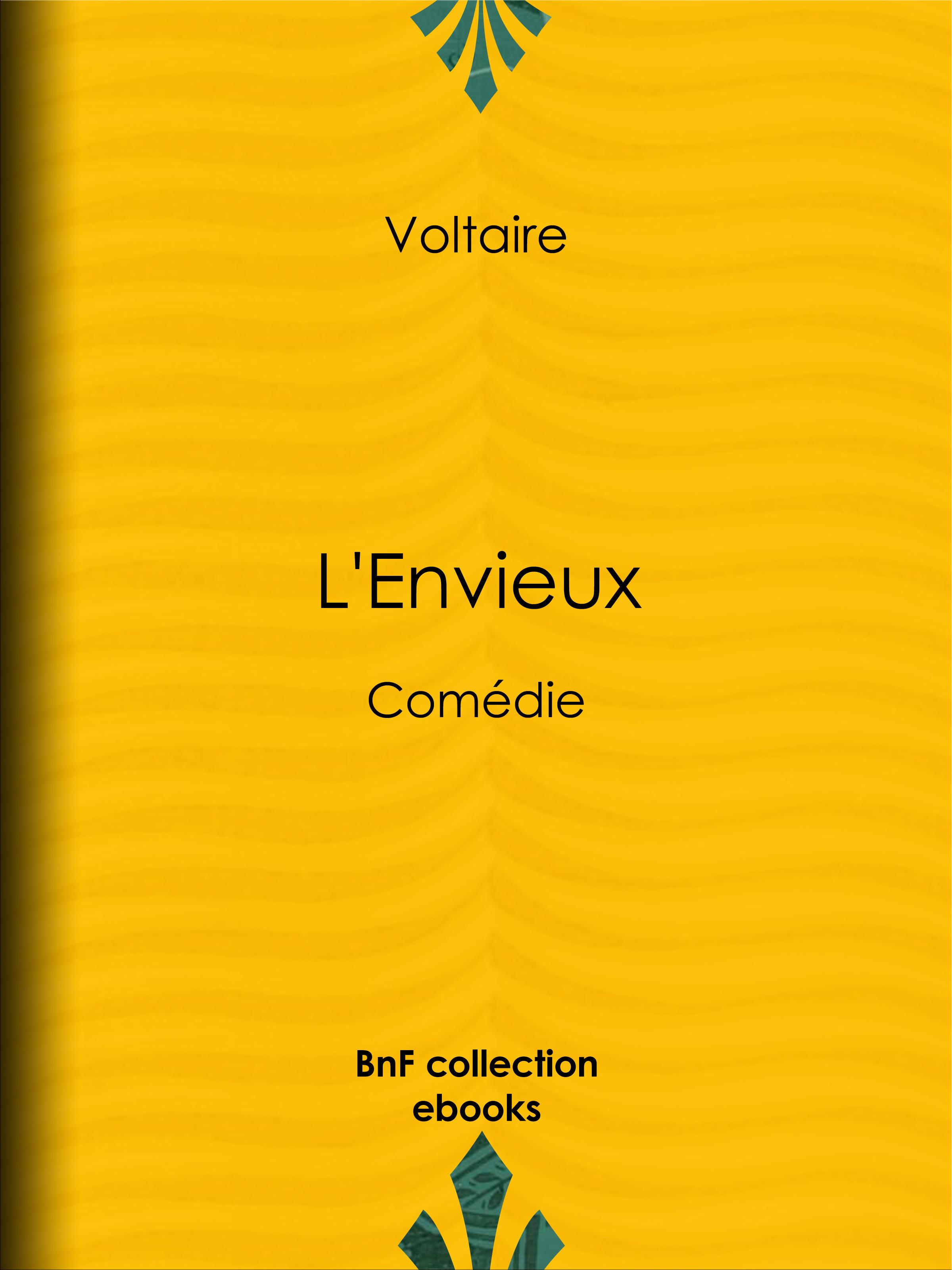 L'Envieux  - Voltaire  - Louis Moland