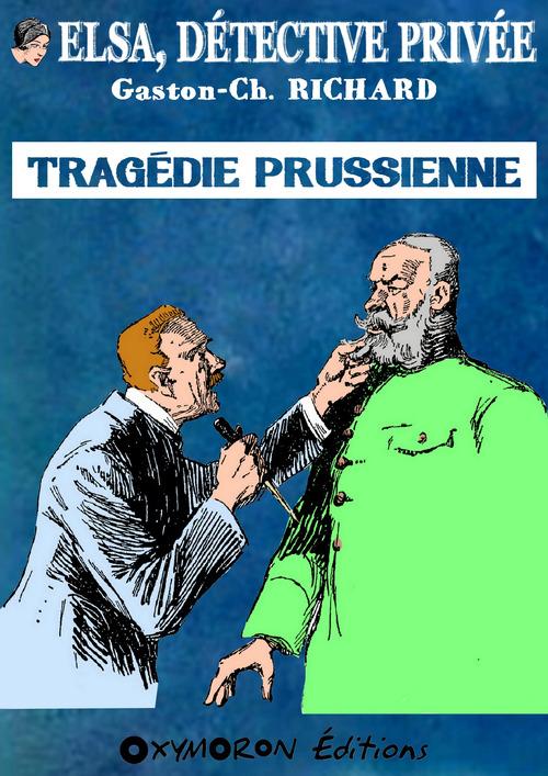 Tragédie prussienne  - Gaston-Ch. Richard