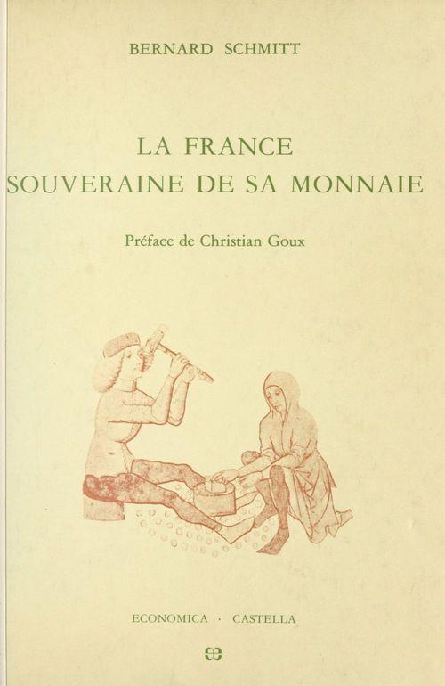 La France souveraine de sa monnaie