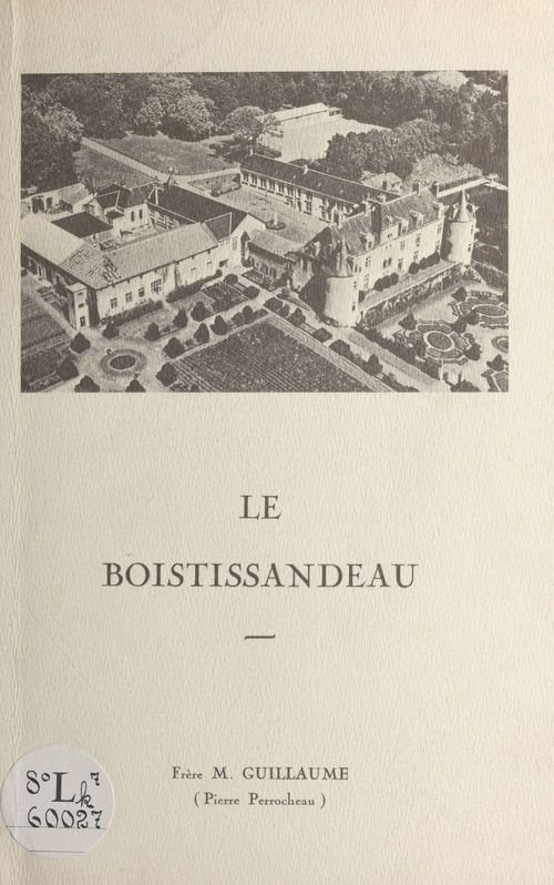 Le Boistissandeau  - Pierre Perrocheau  - Marie-Guillaume
