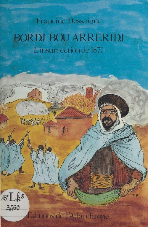 Bordj Bou Arreridj : L'Insurrection de 1871