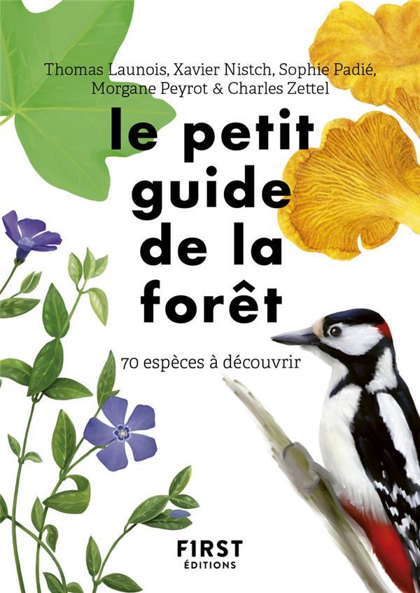 Le petit guide d'observation de la forêt