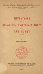 Inventaire des documents d'archives turcs du Dar El-Bey (Tunis)