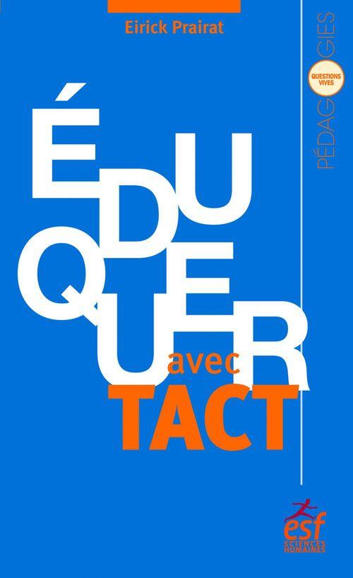 éduquer avec tact ; vertu et compétence de l'enseignant