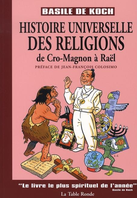 Histoire universelle des religions de cro-magnon a raël