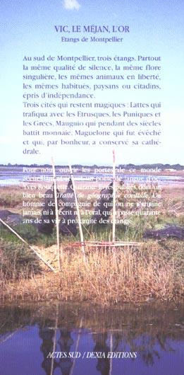 Vic, le Mejan, l'or ; les étangs de Montpellier