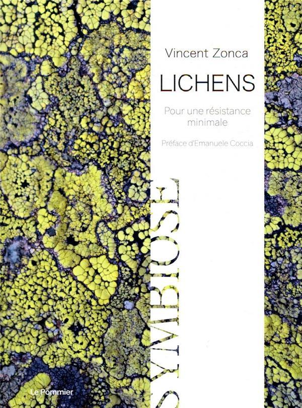 Lichens ; pour une résistance minimale