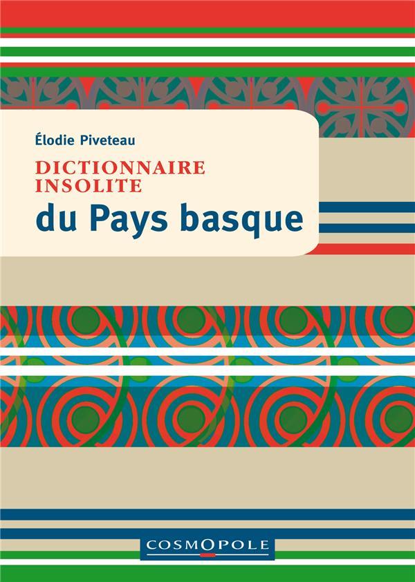 Dictionnaire insolite du Pays basque