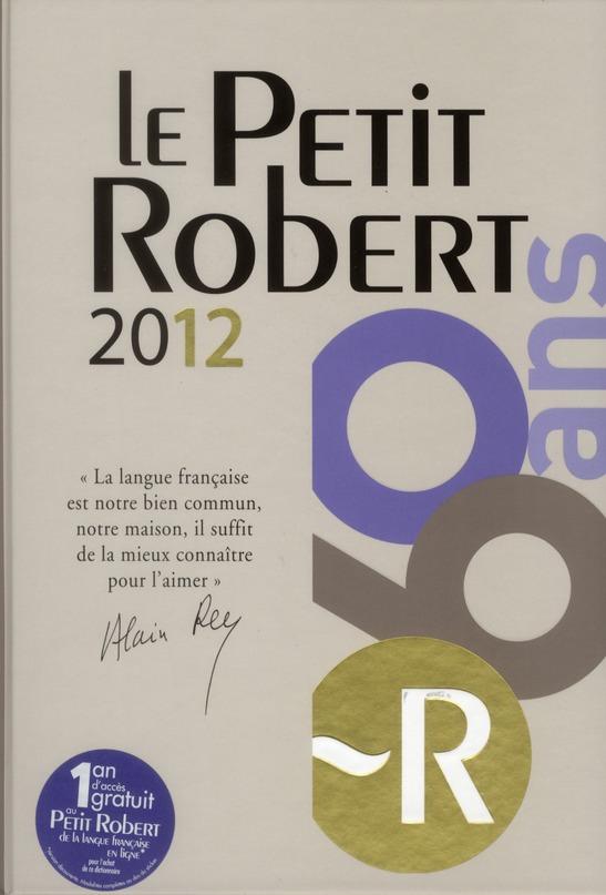 petit Robert de la langue française (édition 2012)