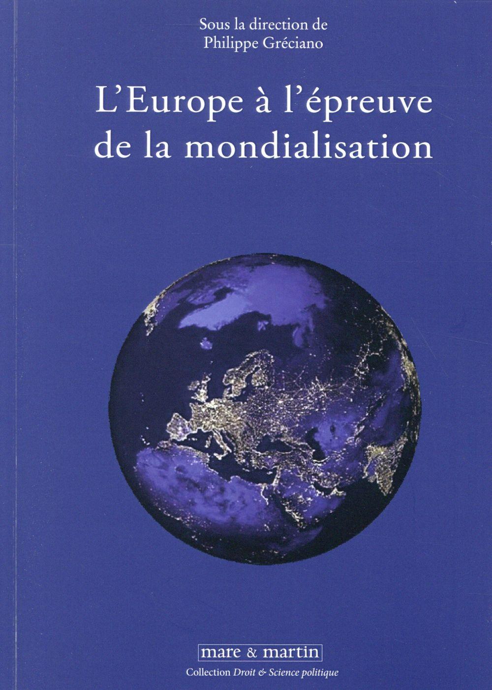 L'Europe à l'épreuve de la mondialisation