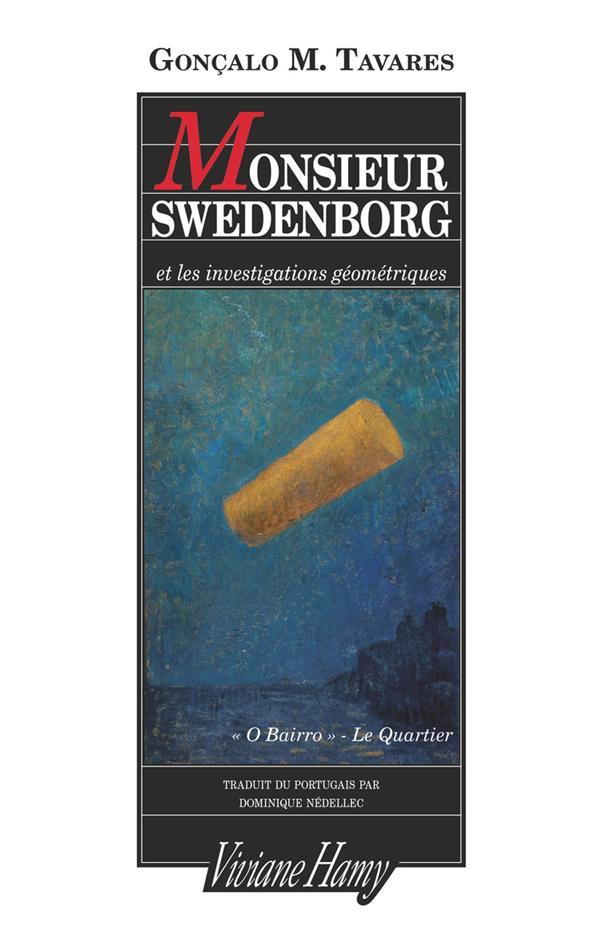 MONSIEUR SWEDENBORG ET LES INVESTIGATIONS GEOMETRIQUES