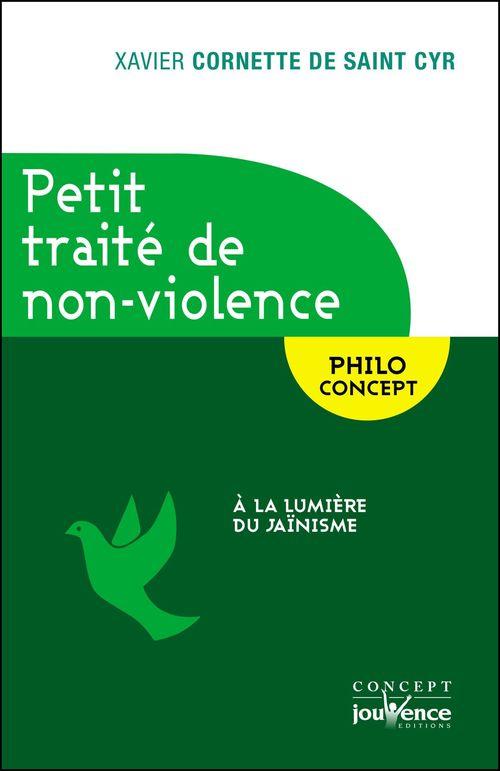 Petit traité de non violence ; à la lumière du jaïnisme