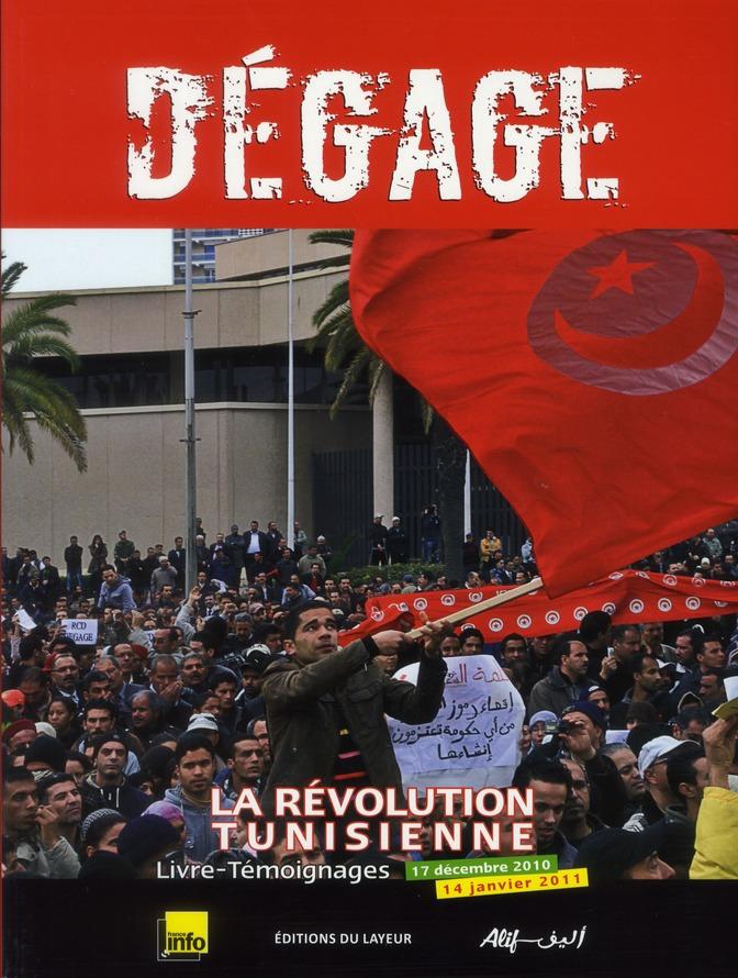 Dégage ! la révolution tunisienne