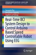 Real-Time BCI System Design to Control Arduino Based Speed Controllable Robot Using EEG