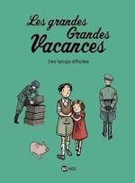 Vente Livre Numérique : Les grandes grandes vacances, Tome 03  - Pascale Hédelin - GWENAELLE BOULET