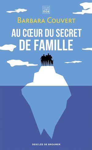 Au coeur du secret de famille