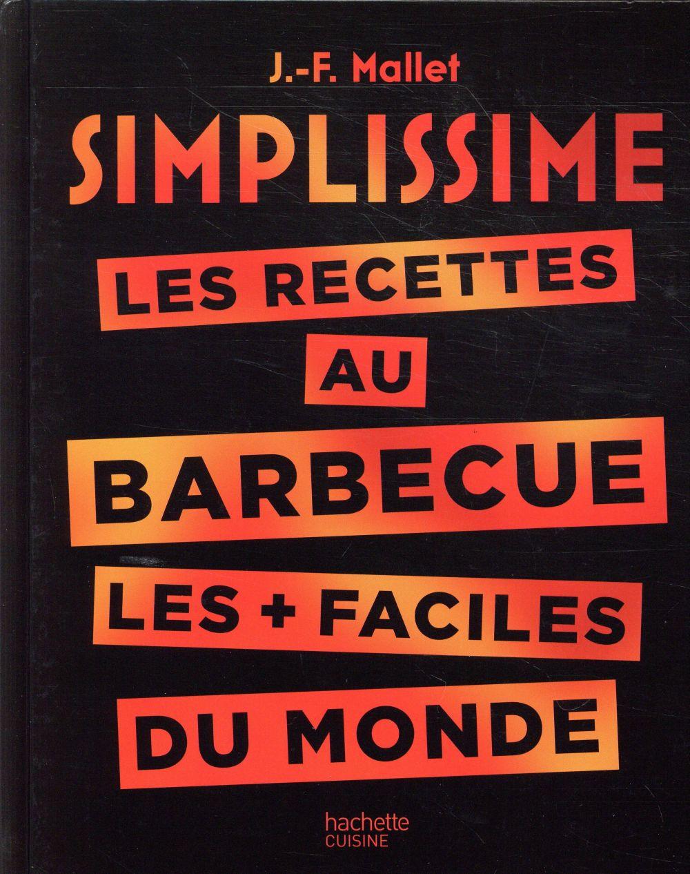 Simplissime ; les recettes au barbecue les + faciles du monde