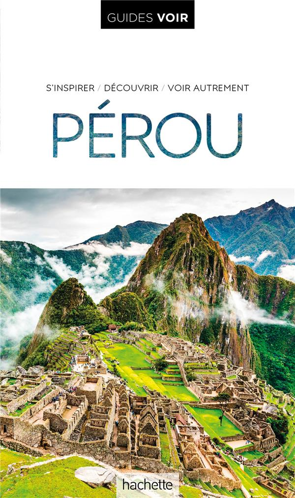 Guides voir ; Pérou