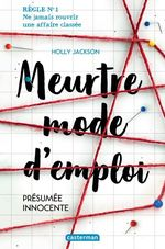 Vente EBooks : Meurtre mode d'emploi (Tome 1) - Présumée innocente  - Holly Jackson