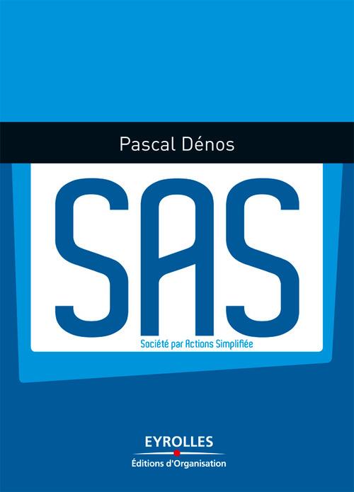SAS ; société par actions simplifiée