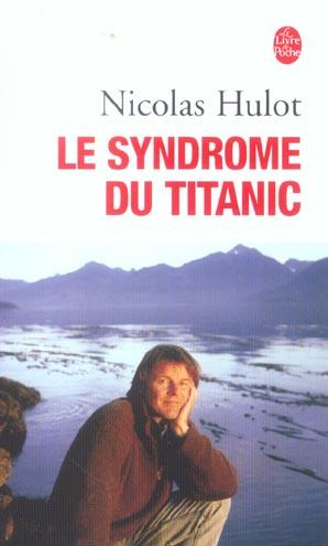 Le syndrome du titanic t.1