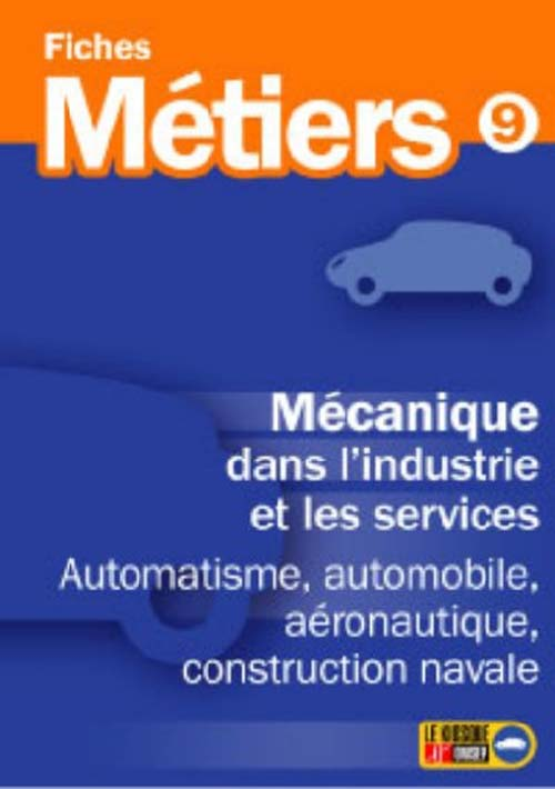 Mecanique Dans L'Industrie Et Les Services ; Automatisme, Automobile, Aeronautique, Construction Navale