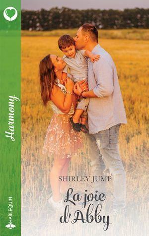 La joie d'Abby  - Shirley Jump