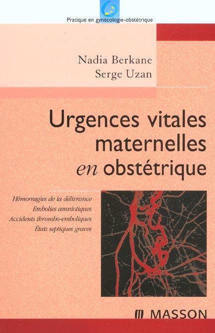 Urgences Vitales Maternelles En Obstetrique